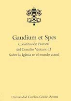 summary of gaudium et spes essay Gaudium et spes (ecclesiastical latin: [ˈɡawdium et ˈspɛs], joy and hope), the pastoral constitution on the church in the modern world, was one of the four constitutions resulting from the second vatican council.